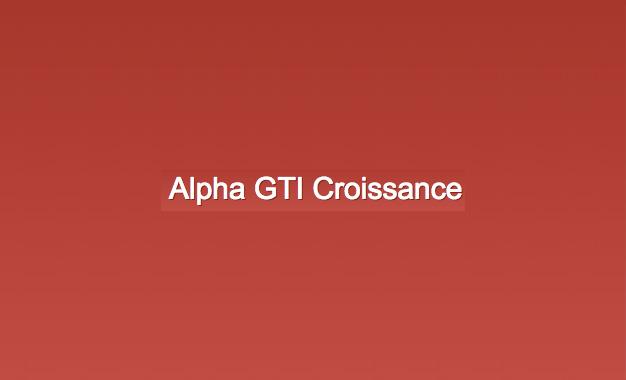 Alpha-GTI-Croissance