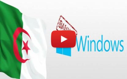 Windows 10 interdit dans les administrations algériennes!