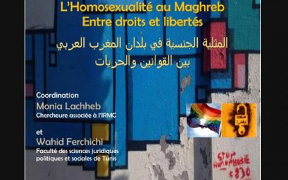 Rencontre à Tunis : L'homosexualité au Maghreb entre droits et libertés