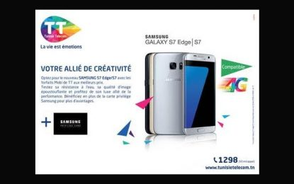 Tunisie Telecom commercialise le Samsung Galaxy S7 Edge /S7