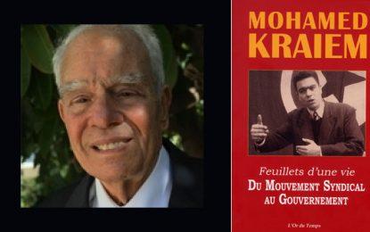 Mohamed Kraïem n'est plus : Un dirigeant syndical et un commis de l'Etat