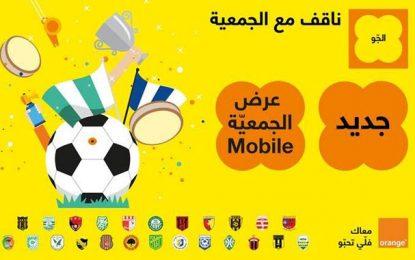 Orange lance l'offre « موبيل الجمعية » pour les fans de foot