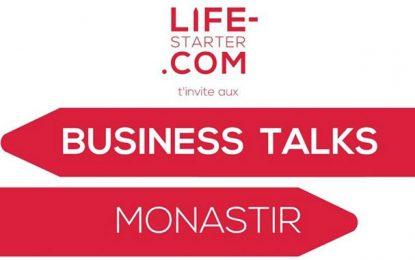 Monastir : Les Business Talks pour passer du rêve à la réalité