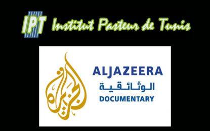 L'Institut Pasteur de Tunis va attaquer en justice la chaîne Al Jazeera