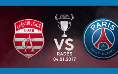 Football: Club africain – PSG en direct sur la chaîne Watania 1