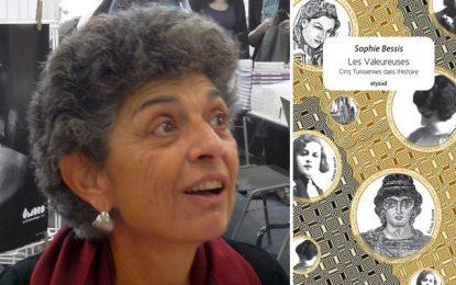 ''Les Valeureuses Cinq Tunisiennes dans l'Histoire'' selon Sophie Bessis