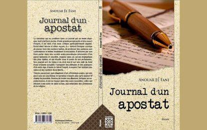 Anouar El Fani publie ''Journal d'un apostat'' : Une pépite littéraire