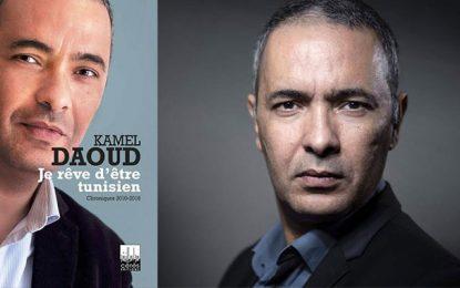 L'écrivain algérien Kamel Daoud : ''Je rêve d'être tunisien''