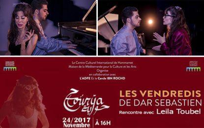 Hammamet : Leïla Toubel aux «Vendredis de Dar Sebastian»