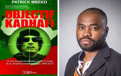 Patrick Mbeko présente à Tunis son enquête ''Objectif Kadhafi''