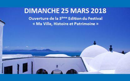 Sidi Bou Saïd : 3e Festival ''Ma ville, histoire et patrimoine''