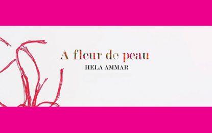 ''À fleur de peau'' : Exposition de Hela Ammar sur la démocratie naissante