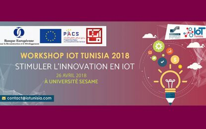 Le workshop annuel IoT Tunisia le 26 avril 2018 à l'Université Sésame