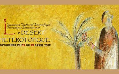 «Le désert hétérotopique» : Un festival international à Tataouine