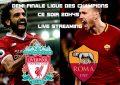 Liverpool-Roma : en live streaming 2018 – demi finale aller