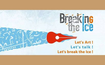 ''Breaking the Ice'' pour un rapprochement culturel tuniso-libyen