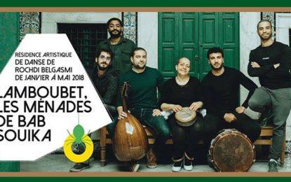 ''Lamboubet'' : Nouveau spectacle de Rochdi Belgasmi à la médina