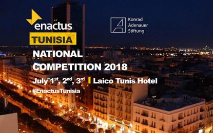 Enactus Tunisie : Compétition nationale les 1er, 2 et 3 juillet 2018