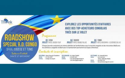 Présentées à Sousse et Sfax : Les opportunités d'affaires en RD Congo