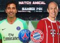 PSG-Bayern streaming live : Match amical 2018