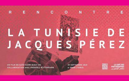 Maison de l'Image : Première tunisienne de ''La Tunisie de Jacques Pérez''