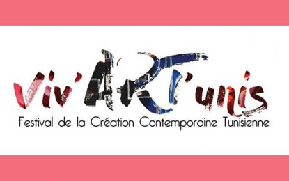 À Paris : 1ère édition du festival tunisien Viv'Art Tunis