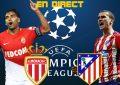 AS Monaco-Atlético Madrid live streaming : Ligue des champions 2018-2019