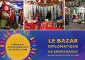 «Bazar diplomatique»: Le 25 novembre, au Palais des expositions du Kram