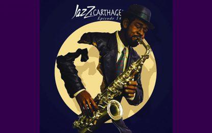 Jazz à Carthage 2019 s'embarque dans un nouveau périple mélodieux