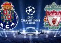Porto-Liverpool en live streaming : Quart de fianle retour