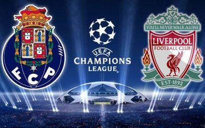 Porto-Liverpool en live streaming : Quart de fianle retour