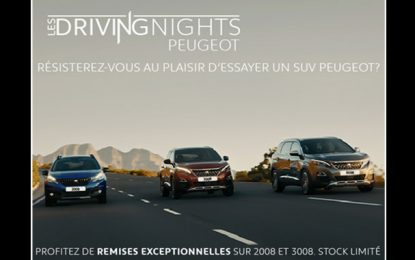La Stafim organise les ''Driving Nights'' ramadanesques Peugeot