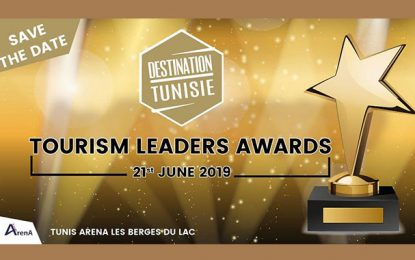 Tourism Leaders Awards pour récompenser les meilleurs hôteliers et agents de voyages en Tunisie