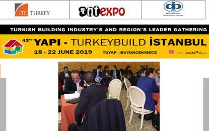Participation d'entreprises tunisiennes au salon TurkeyBuild 2019, à Istanbul (18-22 juin 2019)