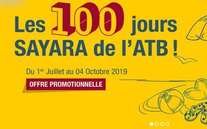 Les 100 jours Sayara de l'ATB, une offre promotionnelle du 1er juillet au 4 octobre 2019