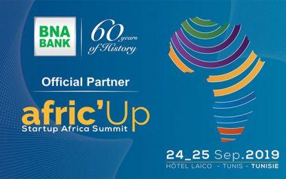Afric'Up : Le sommet des startups africaines parrainé par BNA Bank démarre ce 24 septembre 2019