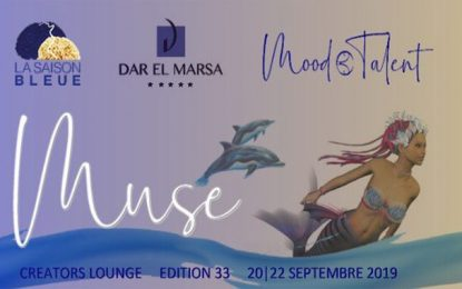 Tunis : Mood Talent organise le salon «Muse» du 20 au 22 septembre 2019 à l'hôtel Dar El Marsa
