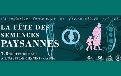 Gabès : Chenini accueillera la «Fête des Semences paysannes» les 7 et 8 septembre 2019