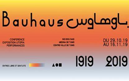Célébration des 100 ans du Bauhaus du 29 octobre au 16 novembre 2019 à Tunis