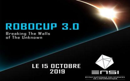 La 3e édition de RoboCup 3.0, le 15 octobre 2019, à l'ENSI-Campus Manouba (Tunis)
