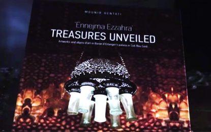 Vient de paraître : ''Ennejma Ezzahra, Treasures unveiled''