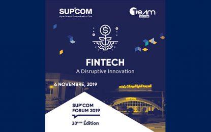 Le Forum Sup'Com 2019 sur le thème «Fintech : a disruptive innovation»