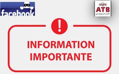 L'Arab Tunisian Bank (ATB) lance une alerte au sujet de sa page Facebook