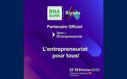 La BNA, partenaire de la 7e édition du Salon de l'Entrepreneuriat Riyeda