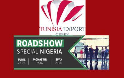 Roadshows d'acheteurs nigérians à Tunis, Monastir et Sfax