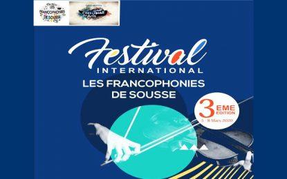 Programme de la 3e édition du festival ''Les Francophonies de Sousse''