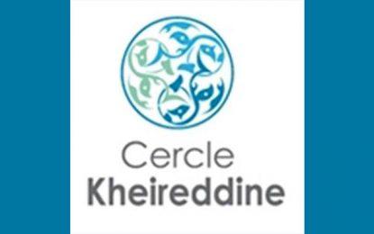 Le Cercle Kheireddine appelle à une mobilisation nationale pour sauver le pays