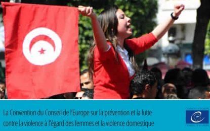 La Tunisie adhère à la Convention du Conseil de l'Europe sur la prévention et la lutte contre la violence à l'égard des femmes