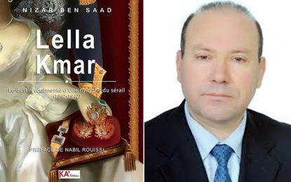 ''Lella Kmar'' de Nizar Ben Saad : L'odalisque qui épousa trois beys de Tunis