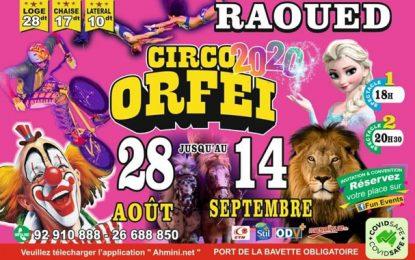 Coronavirus : Annulation du Festival du Cirque Orfei à Raoued